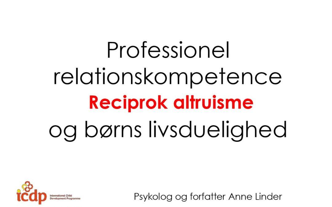Nyborg Professionel relationskompetence og børns livsduelighed Anne Linder_